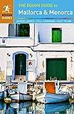 The Rough Guide to Mallorca & Menorca (Rough Guides)