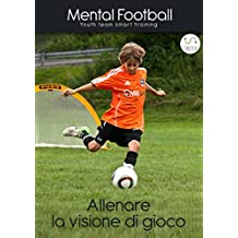 Allenare la Visione di Gioco nel calcio