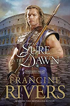 As Sure As the Dawn: 3 (Mark of the Lion) von [Rivers, Francine]