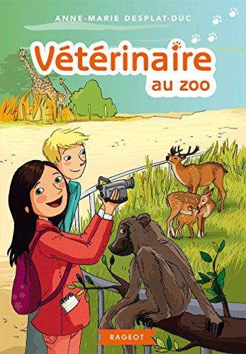 Vétérinaire au zoo par Anne-Marie Desplat-Duc