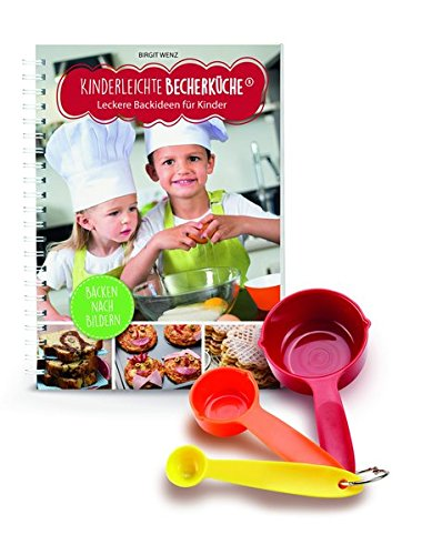 Livres Couvertures de Kinderleichte Becherküche - Leckere Backideen für Kinder: Backset inkl. 3-teiliges Messbecher-Set