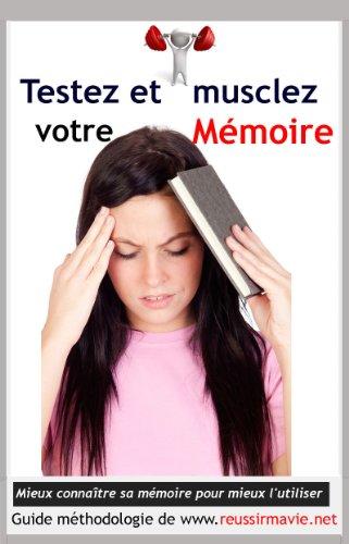 Tester et musclez votre mémoire (French Edition) (Memory Tester)