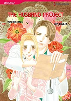 The Husband Project - Finding Mr. Right 3 (Harlequin comics) by [Michaels, Leigh]