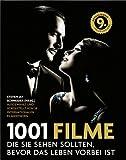 1001 Filme: die Sie sehen sollten, bevor das Leben vorbei ist. Die besten Filme aller Zeiten, ausgewählt und vorgestellt von führenden Filmkritikern