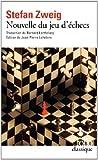 Nouvelle du jeu d'échecs by Stefan Zweig (2013-09-19) - Folio - 19/09/2013