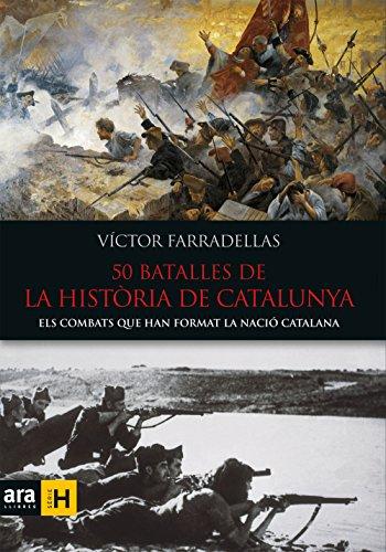 50 batalles de la història de Catalunya (Sèrie H) (Catalan Edition) por Víctor Farradellas i Homs
