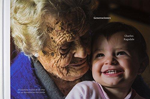 Generaciones: 26 españoles mayores de 105 años con sus descendientes más jóvenes