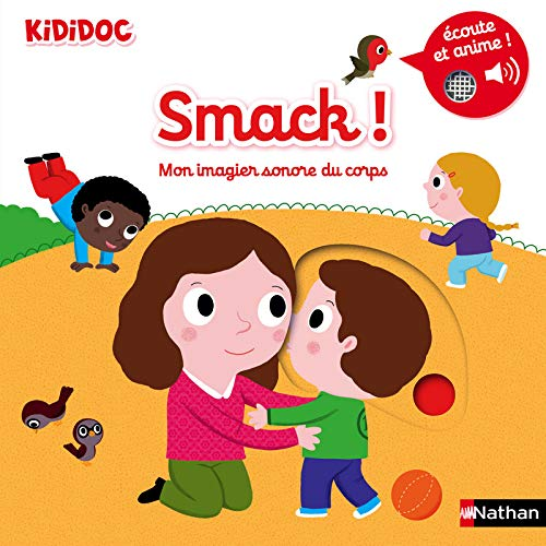 Smack ! Mon imagier sonore et animé du corps - kididoc (03)
