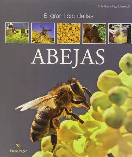 El gran libro de las abejas por Jutta Gay