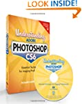 Understanding Adobe Photoshop CS6: Th...