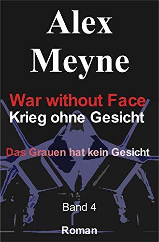 Das Grauen hat kein Gesicht (War without Face - Krieg ohne Gesicht 4) - Marine-gesicht