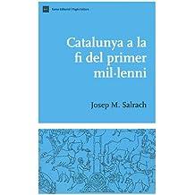 Catalunya a la fi del primer mil·leni (Biblioteca d'Història de Catalunya)