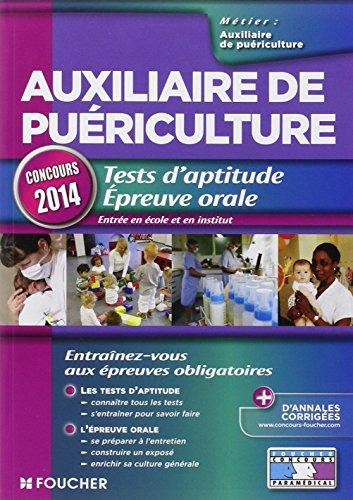 Auxiliaire de puériculture. Tests d'aptitude Epreuve orale Concours 2014