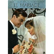 LES ALBUMS LITURGIQUES, LE MARIAGE