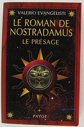 Le Roman de Nostradamus, tome 1 : Le Présage