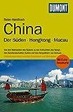 DuMont Reise-Handbuch Reiseführer China, Der Süden, Hongkong, Macau - Oliver Fülling