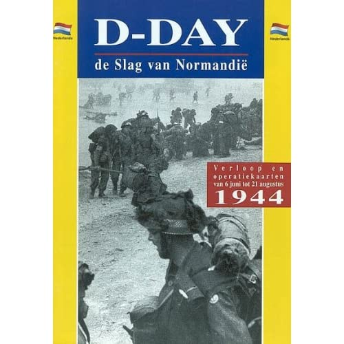 D-Day de Slag Van Normandie