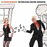 Songtexte von The Evolution Control Committee - All Rights Reserved