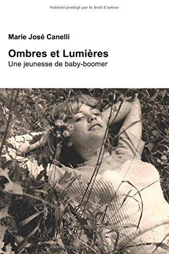 Ombres et Lumières: Une jeunesse de baby-boomer Pdf - ePub - Audiolivre Telecharger