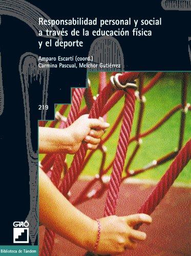 Responsabilidad personal y social a través de la educación física y el deporte: 219 (Biblioteca De Tandem)