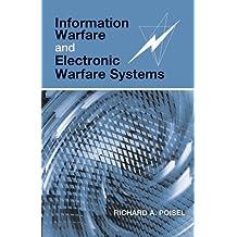 Information Warfare and Electronic Warfare Systems