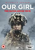 Our Girl - The Bangladesh Tour [DVD] [Reino Unido]