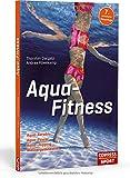 Aqua-Fitness: Aqua-Aerobic, Aqua-Power, Aqua-Jogging, Wassergymnastik bei Amazon kaufen
