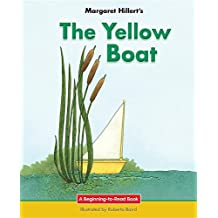 The Yellow Boat (Beginning-To-Read) by Margaret Hillert (2016-07-15)