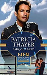 Baby, Our Baby! (Mills & Boon M&B) (That's My Baby, Book 18)