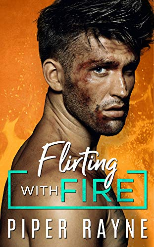 Flirting with Fire (Blue Collar Brothers Book 1) (English Edition) von [Rayne, Piper]