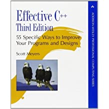 [(Effective C++: 55 Specific Ways to Improve Your Programs and Designs)] [ By (author) Scott Meyers ] [June, 2005]