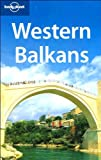 Western Balkans (Lonely Planet Travel Guides)