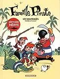 naufragés (Les) : Famille Pirate. 1 | Picault, Aude (1979-....). Auteur