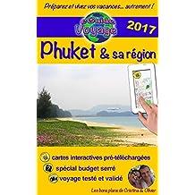 eGuide Voyage: Phuket & sa région: Un guide photographique de tourisme et de voyage sur Phuket et sa région, la perle de la Thaïlande. (eGuide Voyage ville t. 4)