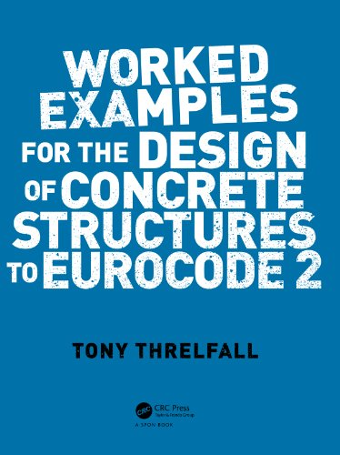 Worked examples for the design of concrete structures to eurocode worked examples for the design of concrete structures to eurocode 2 by threlfall tony fandeluxe Choice Image
