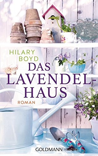 Boyd, Hilary: Das Lavendelhaus