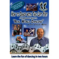 """How To Dance With Two Left Feet... A Comprehensive Guide To """"Real World Dancing."""" 3 Disc Boxed Set...5 STAR RATING In Every Category...Learn The FUN Of Dancing Without Memorizing Boring Dance Patterns And Steps To Any Style Of Music In Two Hours"""