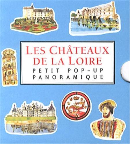 Les Chateaux de la Loire: Petit pop-up panoramique