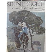 Silent Night by Susan Jeffers (1984-09-17)