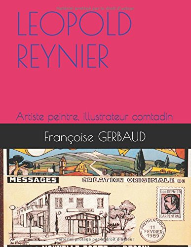 LEOPOLD REYNIER: Artiste peintre  comtadin