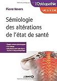 Sémiologie des altérations de l'état de santé...