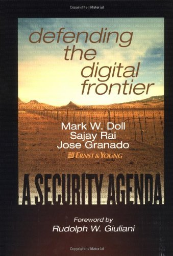 defending-the-digital-frontier-a-security-agenda-by-ernst-young-2003-02-18