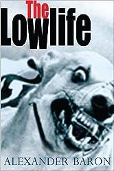Lowlife, The