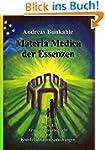 Materia Medica der Essenzen: Band 1:...