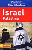 Baedeker Allianz Reiseführer Israel: Palästina - Baedeker/all