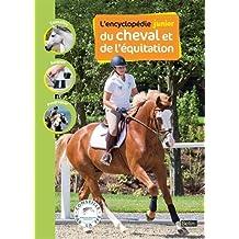 Encyclopédie junior du cheval et de l'équitation