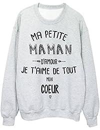 Sweat-Shirt citation Ma petite MAMAN Je t aime de tout mon coeur ref 708cc8b9af27