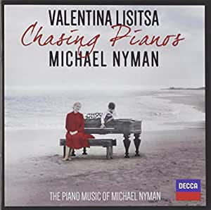 Chasing Pianos - The Piano Music of Michael Nyman