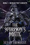 The Scorpion\'s Mate (Iriduan Test Subjects Book 1) (English Edition)