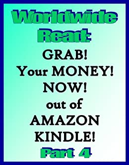 Worldwide Read, Grab your Money out of Amazon Kindle Now: Grab ...